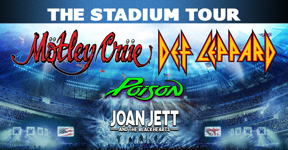 august 15 2020 the stadium tour featuring def leppard and motley crue jz tours. Black Bedroom Furniture Sets. Home Design Ideas